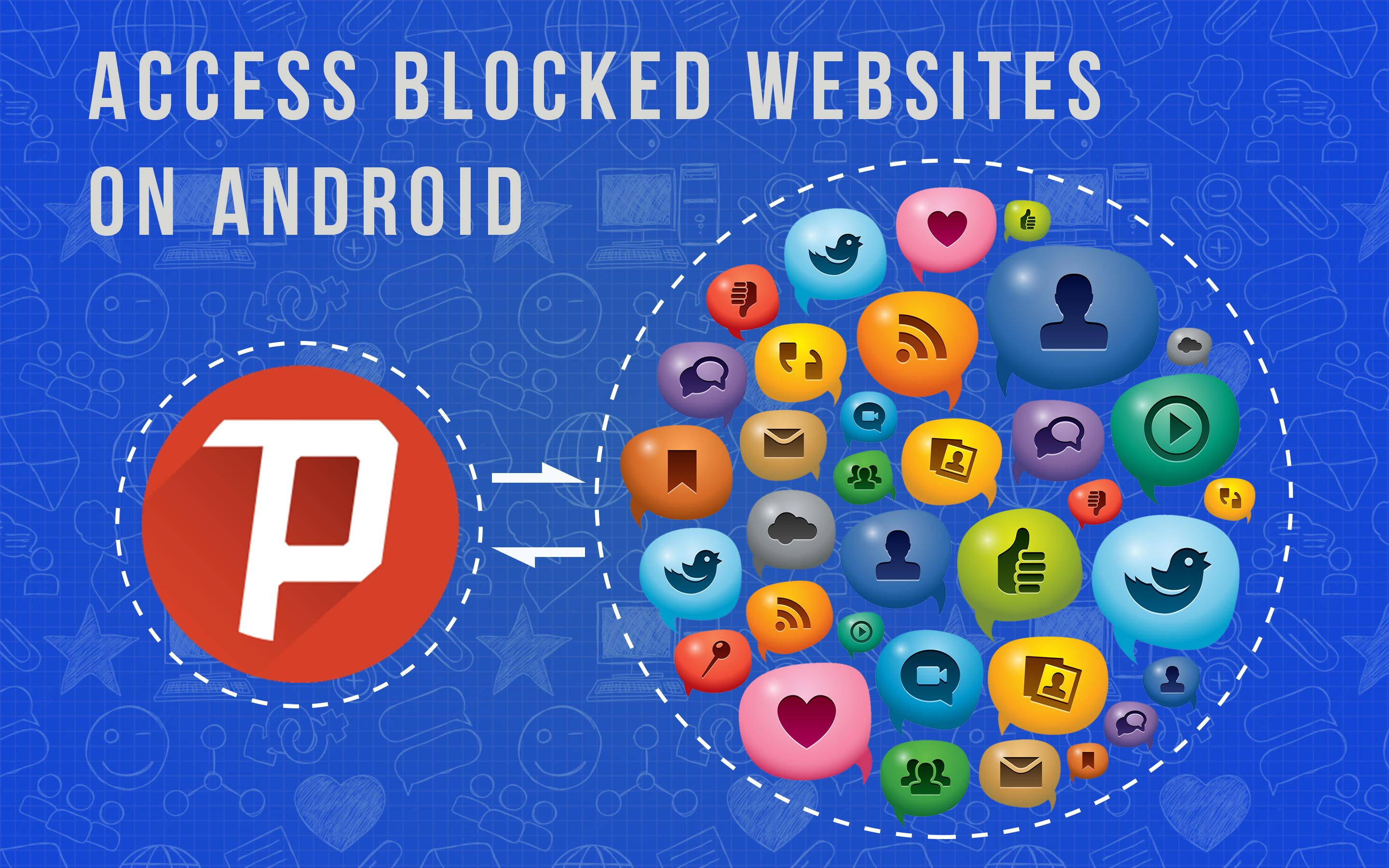 Access blocked sites and services on android techpiration psiphon vpn ccuart Image collections