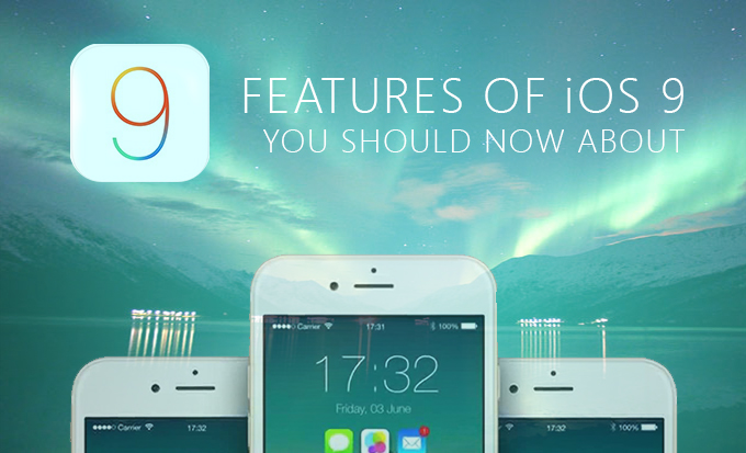 9 iOS 9 Features